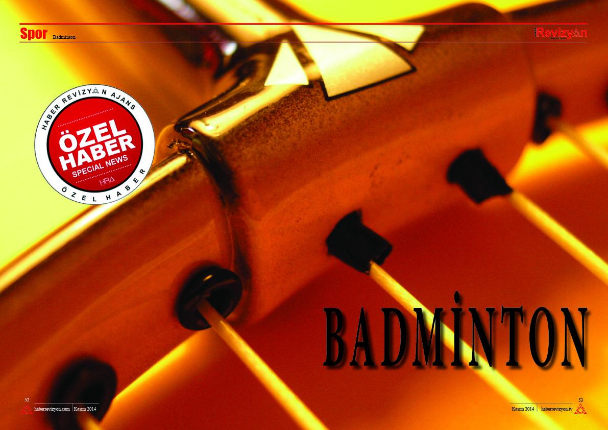 Haber Revizyon 2014 KASIM badminton 1